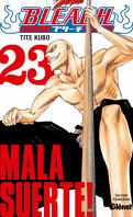 Bleach, Tome 23 : Mala Suerte!