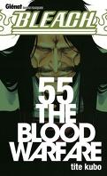 Bleach, Tome 55 : The Blood Warfare