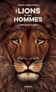 Des lions et des hommes , tome 1 : le refuge de Valrêve