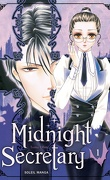 Midnight Secretary, Tome 1