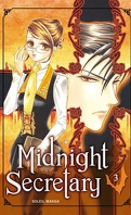 Midnight Secretary, Tome 3