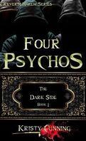 The Dark Side, Tome 1 : Four Psychos