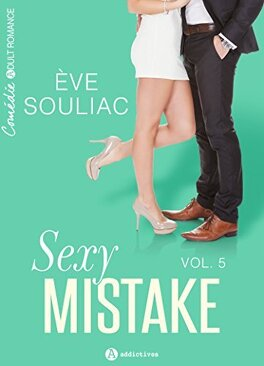 Couverture du livre : Sexy Mistake, Tome 5