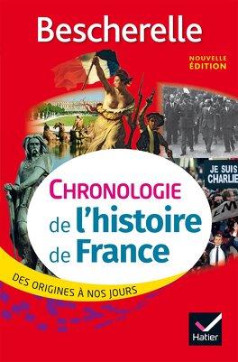 Couverture du livre : Bescherelle : Chronologie de l'Histoire de France