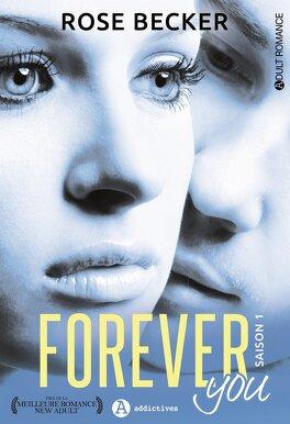 Couverture du livre : Forever You, L'intégrale - Saison 1