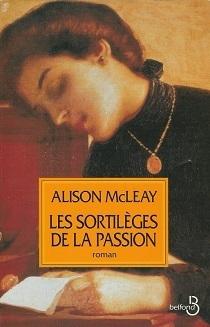 Couverture du livre : Les sortilèges de la passion