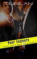 Espion contre agent secret, Tome 3 : Pour toujours