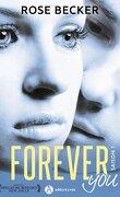Forever You, L'intégrale - Saison 1