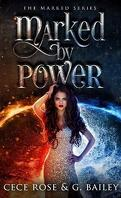 The Marked, Tome 1 : Marked by power