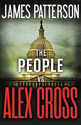 Alex Cross, Tome 25 : The People Vs. Alex Cross
