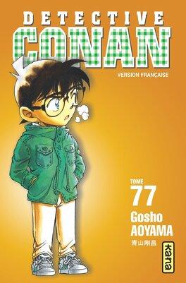Couverture du livre : Détective Conan, tome 77