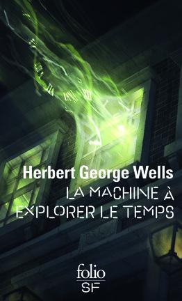 Couverture du livre : La Machine à explorer le temps
