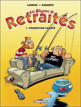 Couverture du livre : Les blagues de retraités, tome 1 : Promotion Canapé