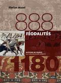 888-1180 : Féodalité