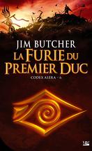Codex Aléra, Tome 6 : La Furie du Premier Duc