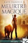 couverture Kate Daniels, Tome 5 : Meurtre magique