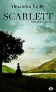 Scarlett, Deuxième Partie