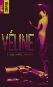 Véline, Tome 1 : Sexe, crime et thérapie
