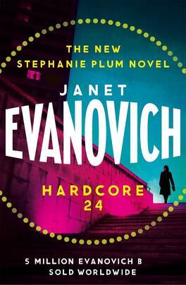 Stéphanie Plum, Tome 24 : Hardcore Twenty-Four