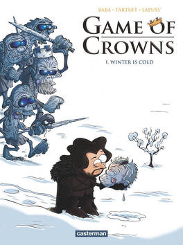 Couverture du livre : Game of Crowns, Tome 1 : Winter Is Cold