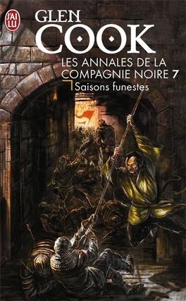 Couverture du livre : La Compagnie noire, Tome 7 : Saisons funestes