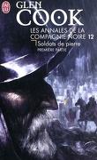 La Compagnie noire, Tome 12 : Soldats de pierre (I)