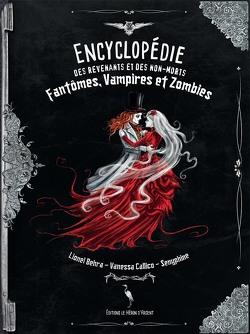 Couverture de Encyclopédie des revenants et des non-morts : Fantômes, vampires et zombies