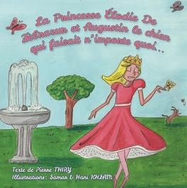 Couverture du livre : La Princesse Élodie de Zèbrazur et Augustin le chien qui faisait n'importe quoi