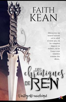 Couverture du livre : Les Chroniques de Ren, Intégrale