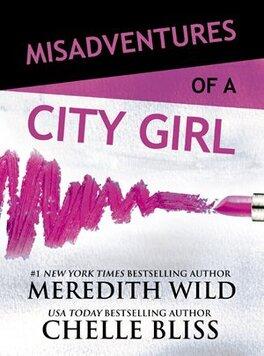 Couverture du livre : Misadventures, Tome 1 : Misadventures of a City Girl