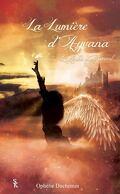 La Lumière d'Ayvana, Tome 2 : L'Aube d'un Envol