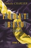 Troublante obsession, Tome 4