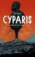 Cyparis Le prisonnier de Saint-Pierre