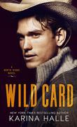 North Ridge, Tome 1 : Wild Card