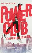 Power Club, Tome 1 : L'Apprentissage