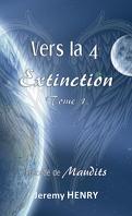 Vers la 4e Extinction, Tome 1
