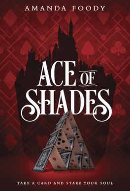 Couverture du livre : The Shadow Game, tome 1 : Ace of Shades