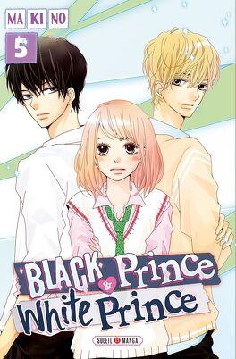 Couverture du livre : Black Prince & White Prince, tome 5