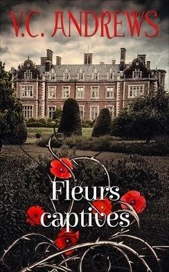 Couverture du livre : Fleurs captives, tome 1 : Fleurs captives