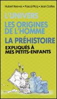 Couverture du livre : L'univers / Les origines de l'homme / La préhistoire