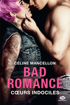 Bad Romance, Tome 2 : Cœurs indociles