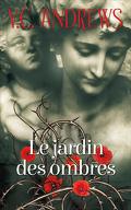 Fleurs captives, tome 5 : Le jardin des ombres