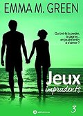 Jeux imprudents, Tome 3