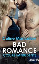Bad Romance, Tome 3 : Cœurs imprudents