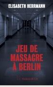 Jeu de massacre à Berlin