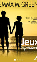 Jeux imprudents, Tome 2