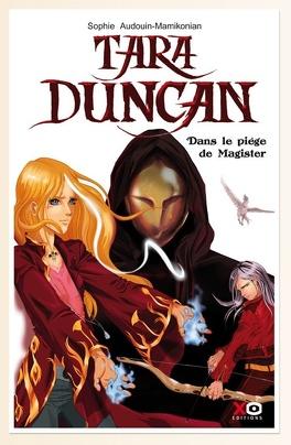 Couverture du livre : Tara Duncan, Tome 6 : Dans le piège de Magister