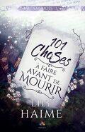 À demi-mots, Tome 1 : 101 choses à faire avant de mourir