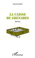 LA CAISSE DE GRENADES