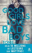 Good Girls Love Bad Boys - Tome 1